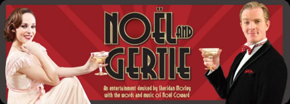 NOEL AND GERTIE