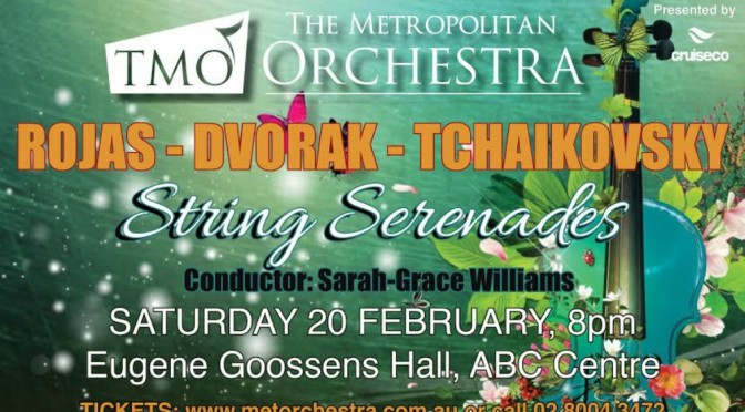 THE METROPOLITAN ORCHESTRA PRESENTS STRING SERENADES @ EUGENE GOOSENS HALL