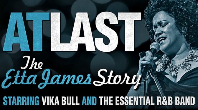 AT LAST – THE ETTA JAMES STORY @ SYDNEY OPERA HOUSE