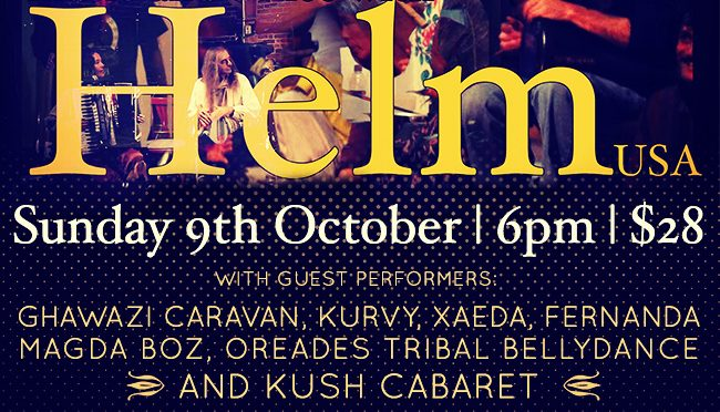 HELM OF CALIFORNIA AND KUSH CABARET: AN EVENING OF MUSIC AND DANCE FOR MARRICKVILLE