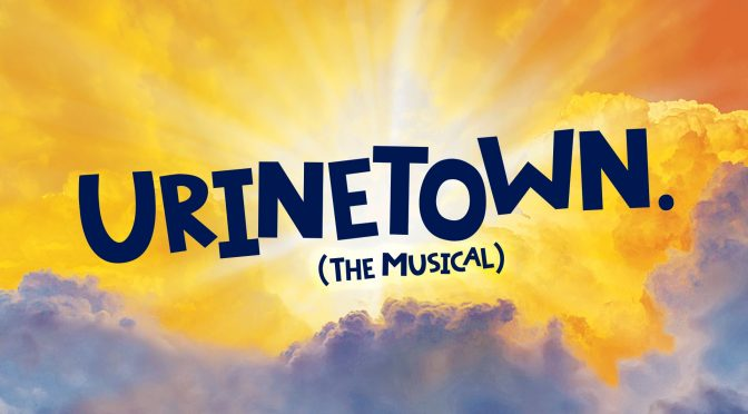MOSMAN MUSICAL SOCIETY TO PRESENT 'URINETOWN THE MUSICAL' @ THE ZENITH
