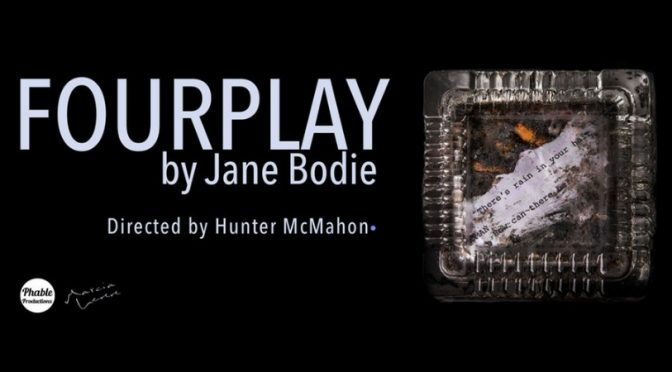 JANE BODIE'S 'FOURPLAY' @ THE BLOOD MOON THEATRE