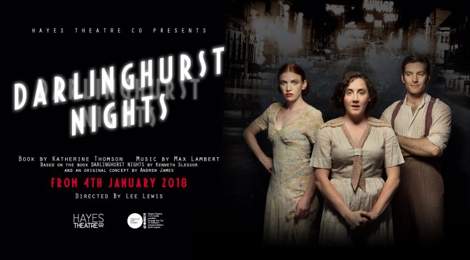 DARLINGHURST NIGHTS NOW ON AT THE HAYES