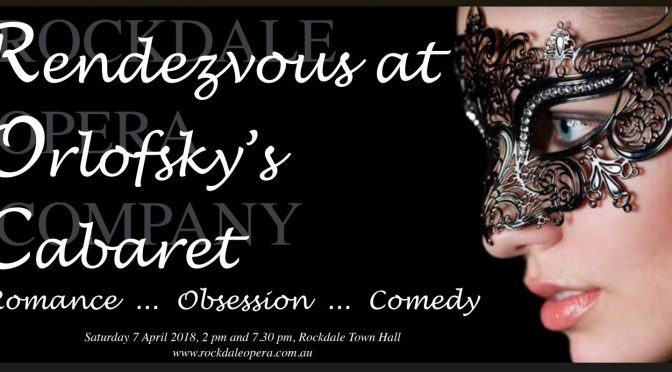 Rendezvous at Orlofsky's: Rockdale Opera in Cabaret
