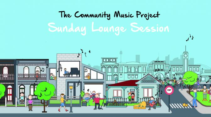 SHARED MUSIC: COMMUNITY MUSIC PROJECT SUNDAY LOUNGE SESSIONS