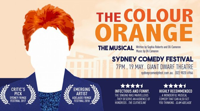 THE COLOUR ORANGE : THE PAULINE HANSON MUSICAL WE HAD TO HAVE