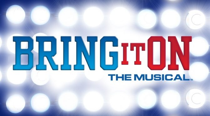 BRING IT ON – NEXT FROM NORTH SHORE THEATRE COMPANY