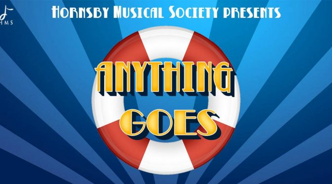 ANYTHING GOES WITH HORNSBY MUSICAL SOCIETY'S GIVEAWAY