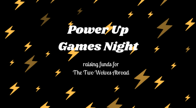 POWERUP! A CHARITY FUNDRAISER GAMES NIGHT