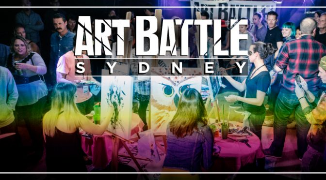 ART BATTLE COMING TO SYDNEY – APPLICATIONS NOW OPEN