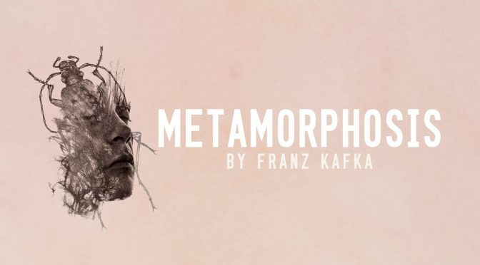 METAMORPHOSIS : A NEW ADAPTATION : COMING SOON