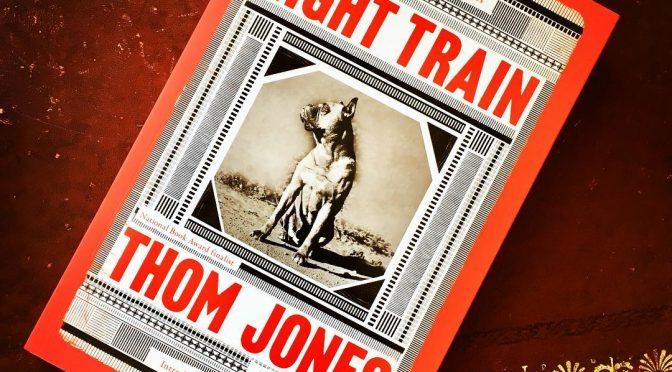 NIGHT TRAIN: NEW & SELECTED STORIES BY THOM JONES
