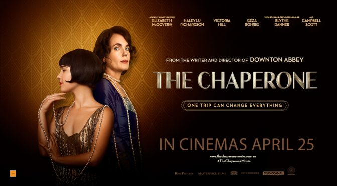 TEN DOUBLE PASSES TO GIVE AWAY TO THE NEW MOVIE 'THE CHAPERONE'