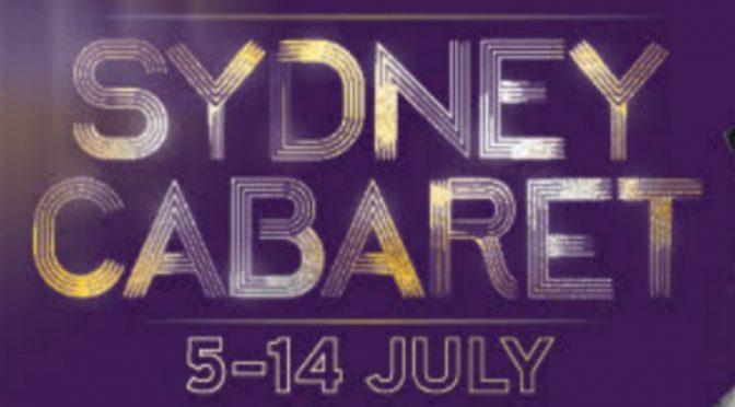SYDNEY CABARET FESTIVAL COMING IN JULY