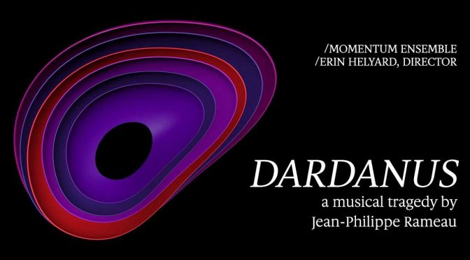 'DARDANUS'- A MUSICAL TRAGEDY @ ART GALLERY OF NEW SOUTH WALES
