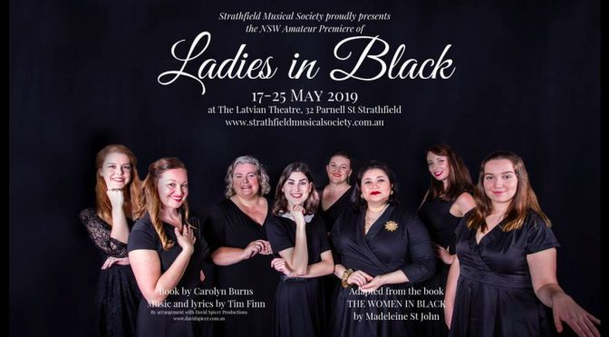 'LADIES IN BLACK' @ STRATHFIELD MUSICAL SOCIETY
