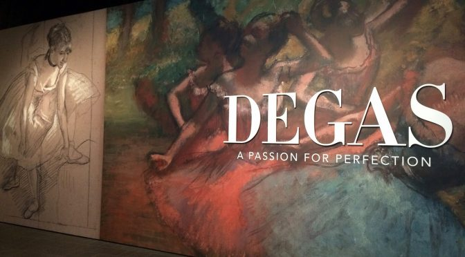 DEGAS : A PASSION .FOR PERFECTION