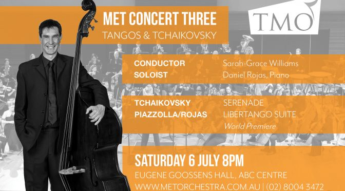 Tangos and Tchaikovsky with The Metropolitan Orchestra