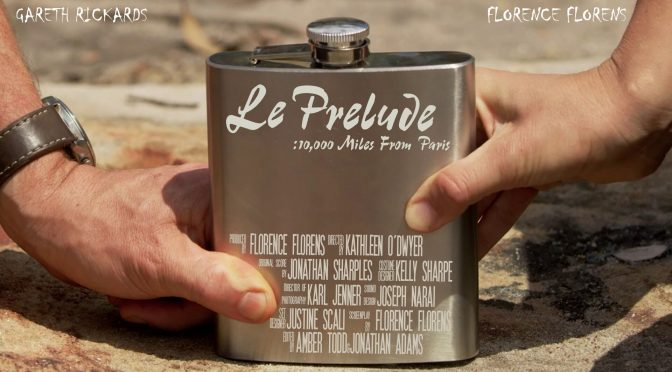 LE PRELUDE  – 10,000 MILES FROM PARIS (THE FILM)