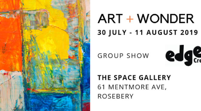 ART AND WONDER @ THE SPACE GALLERY