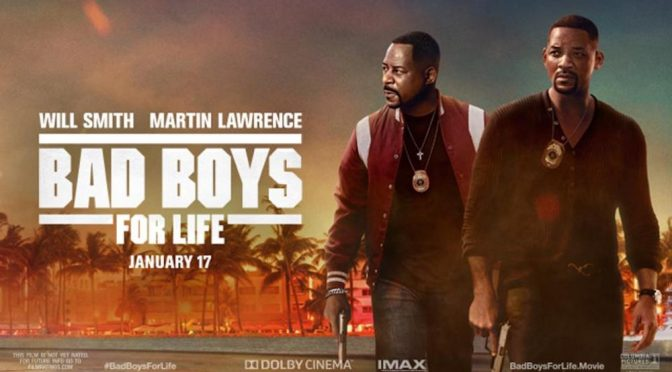 BAD BOYS FOR LIFE : A FREEWHEELING ACTION MOVIE