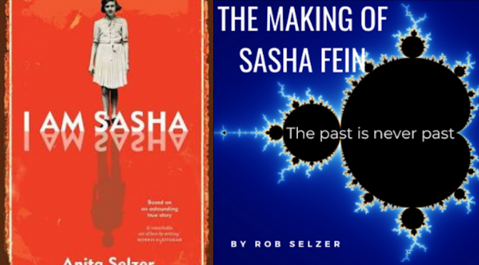 THE MAKING OF SASHA FEIN BY ROB SELZER : A STAGED READING